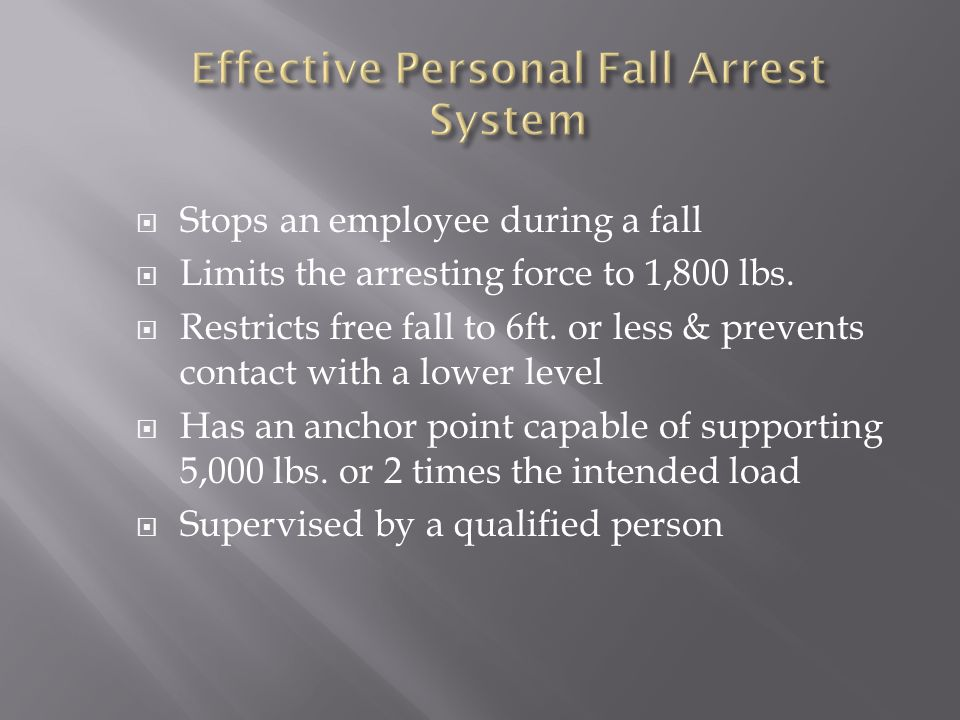 Effective Personal Fall Arrest System