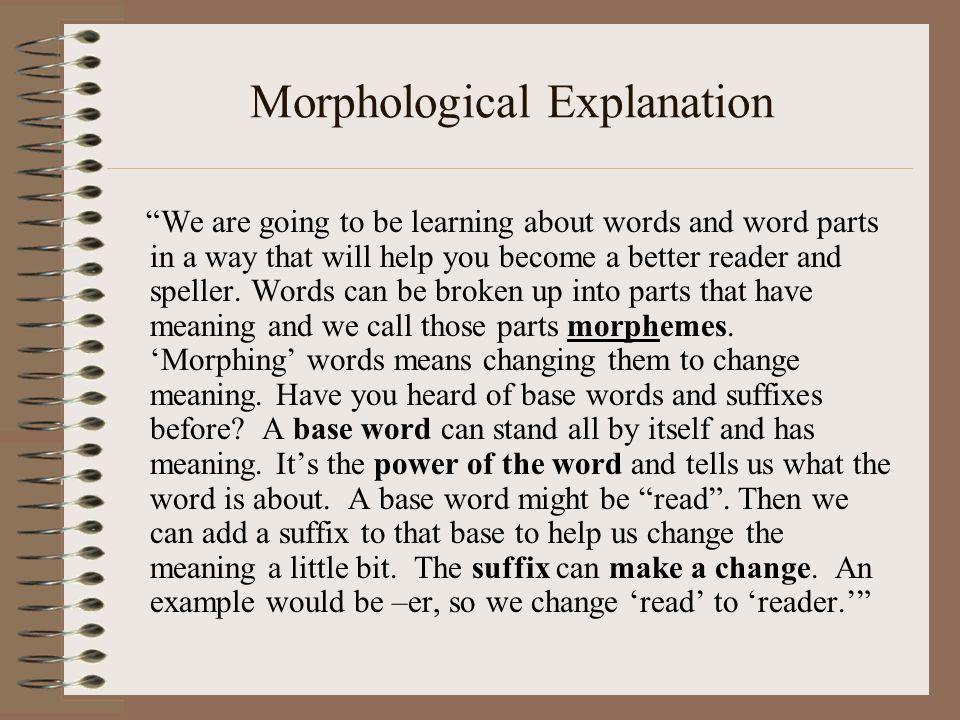 Morphological Explanation
