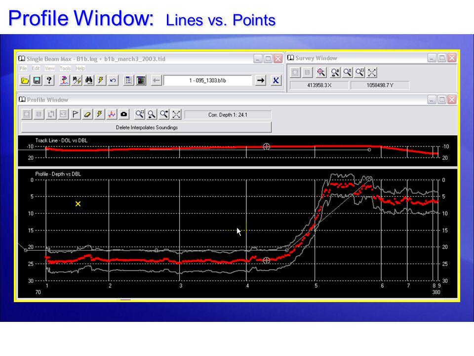 Profile Window: Lines vs. Points