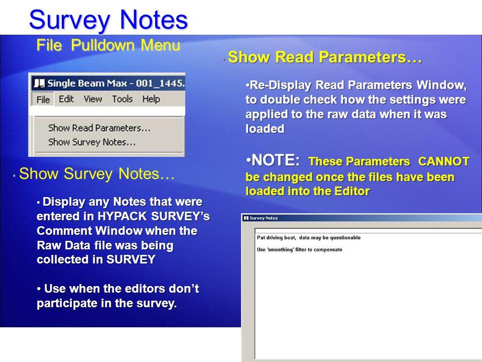 Survey Notes File Pulldown Menu