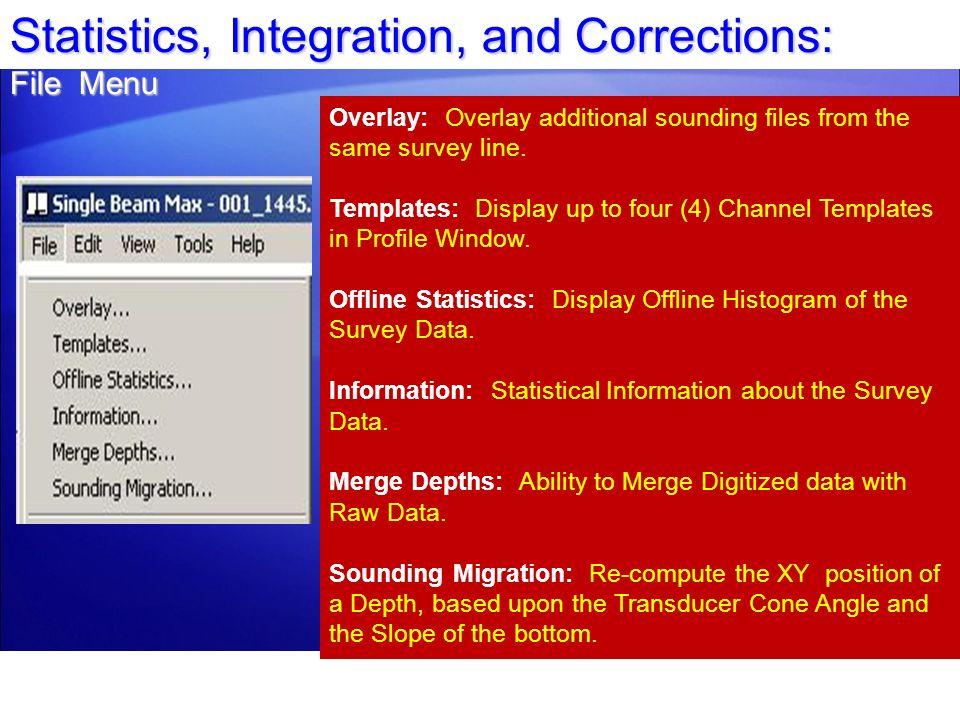 Statistics, Integration, and Corrections: