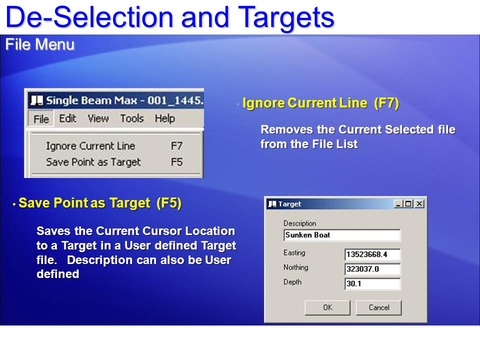 De-Selection and Targets