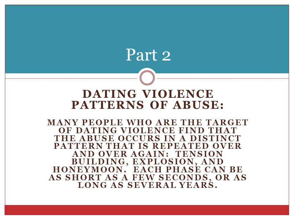 Dating Violence Patterns of Abuse: