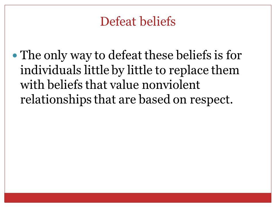 Defeat beliefs