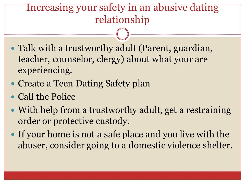 Increasing your safety in an abusive dating relationship