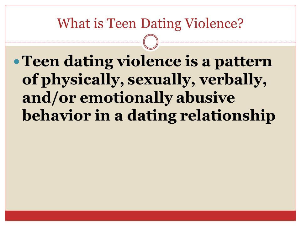 What is Teen Dating Violence