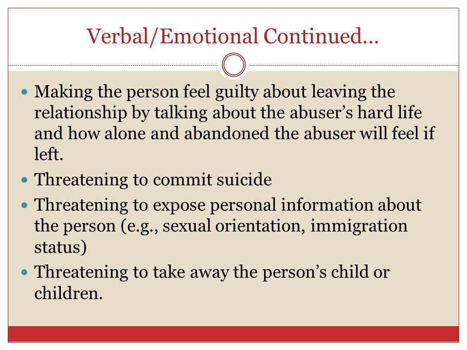 Verbal/Emotional Continued…