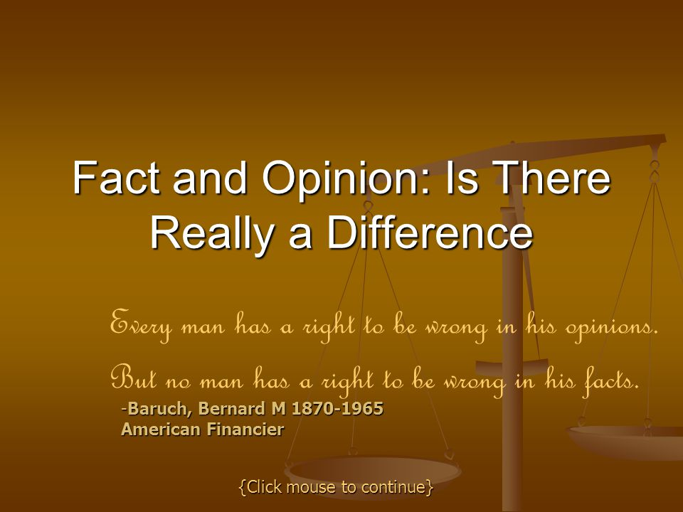 Fact and Opinion: Is There Really a Difference