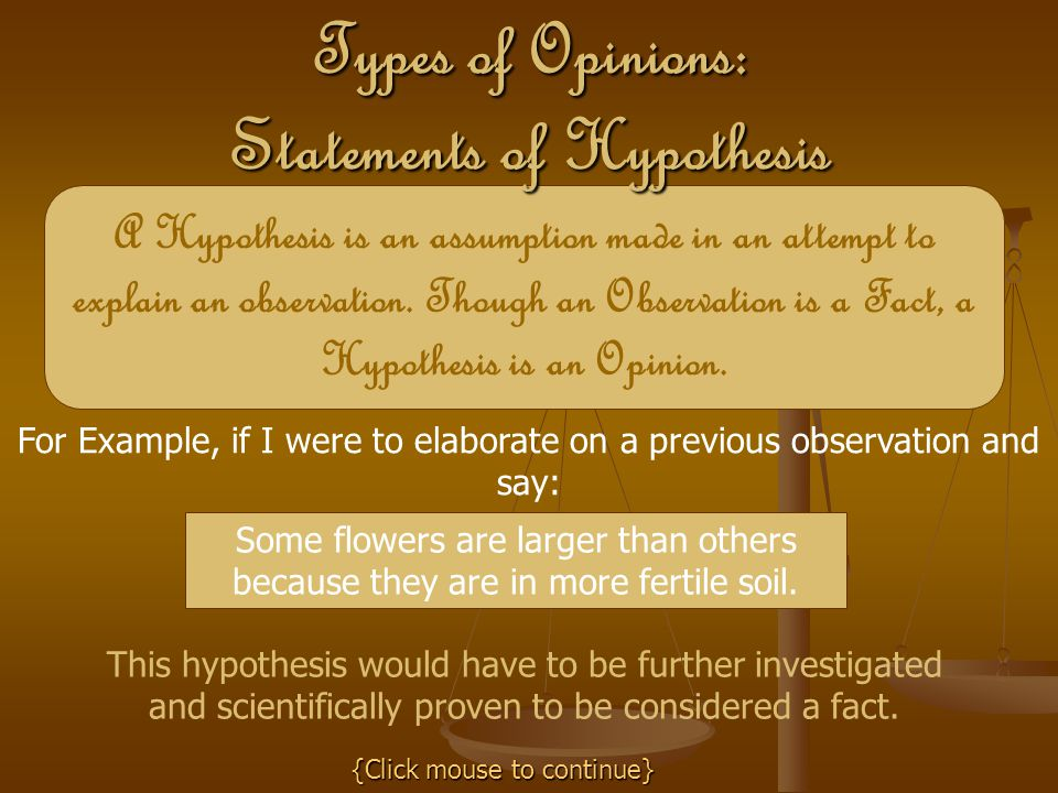 Types of Opinions: Statements of Hypothesis