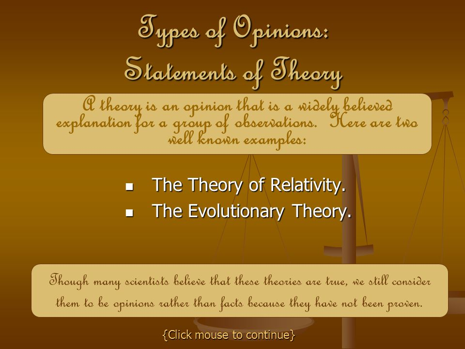 Types of Opinions: Statements of Theory