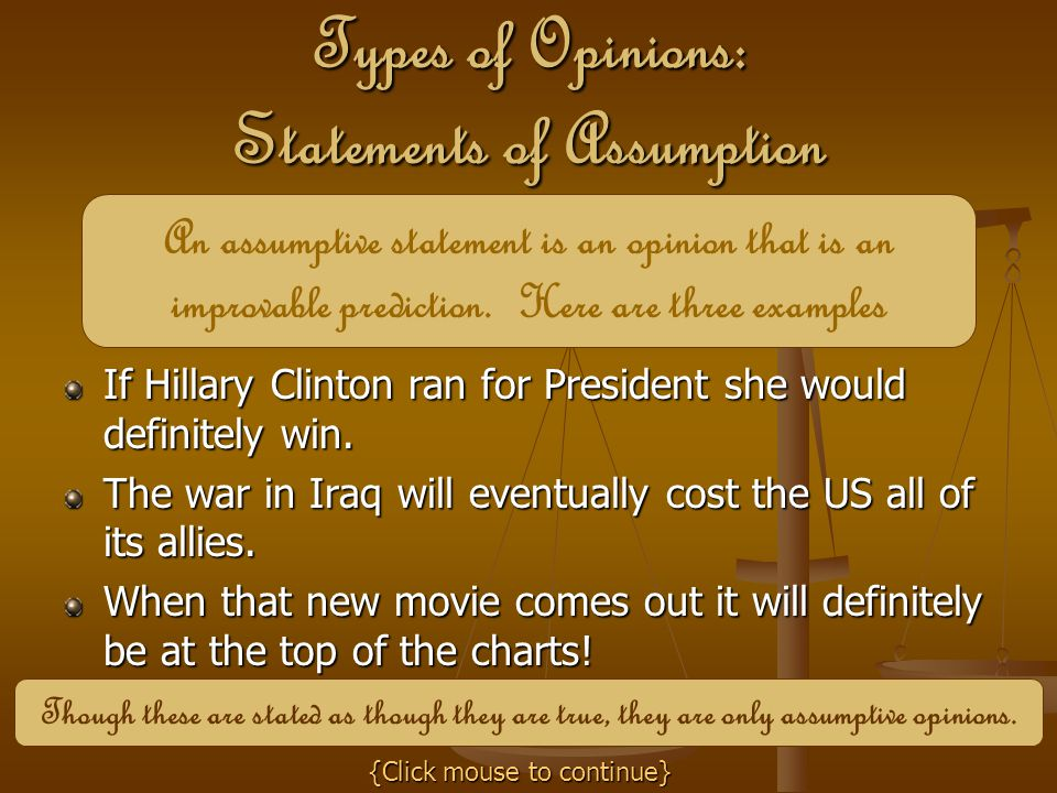 Types of Opinions: Statements of Assumption