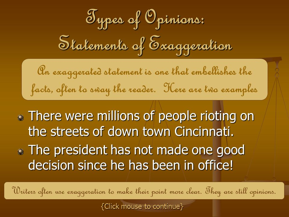 Types of Opinions: Statements of Exaggeration