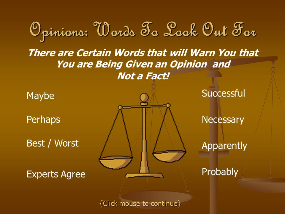 Opinions: Words To Look Out For