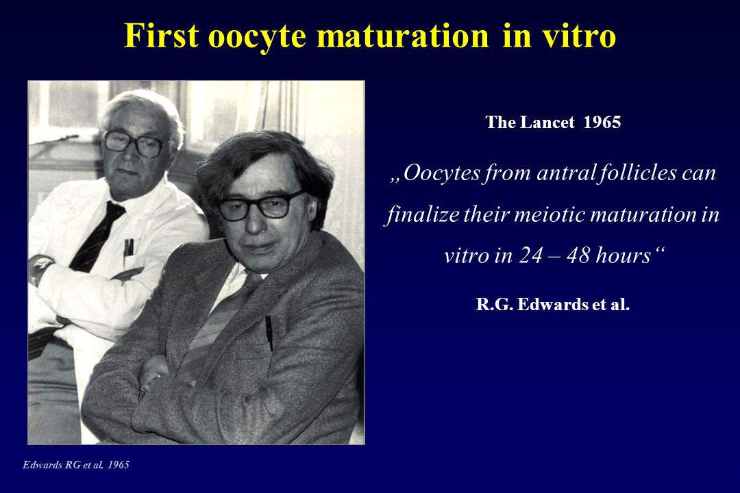 First oocyte maturation in vitro