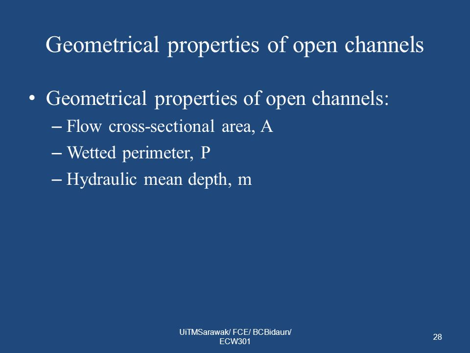 Geometrical properties of open channels