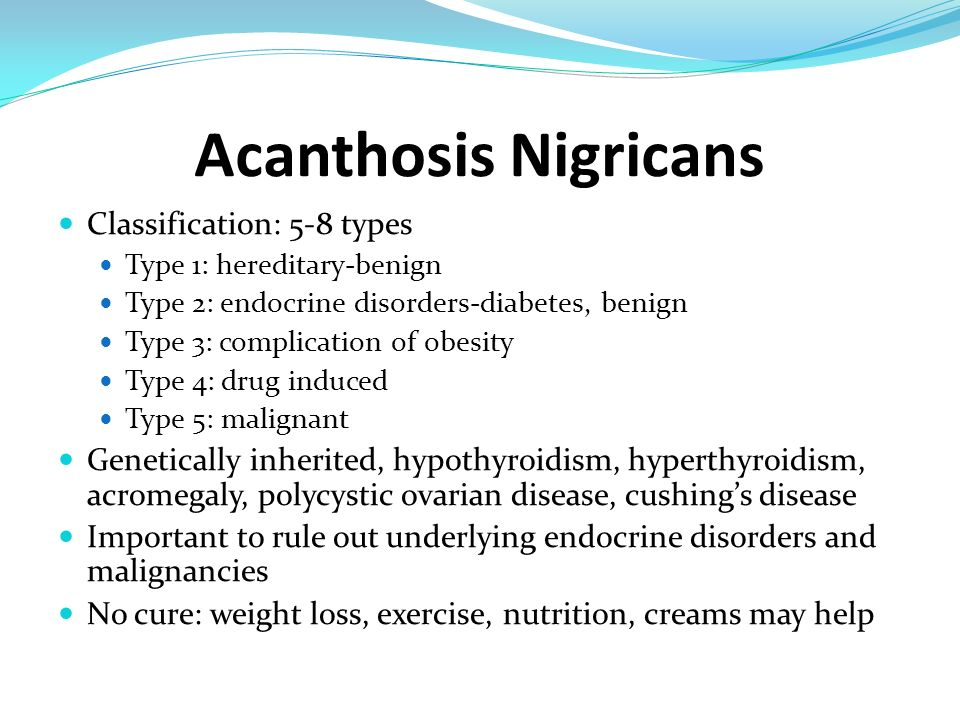 Acanthosis Nigricans Classification: 5-8 types