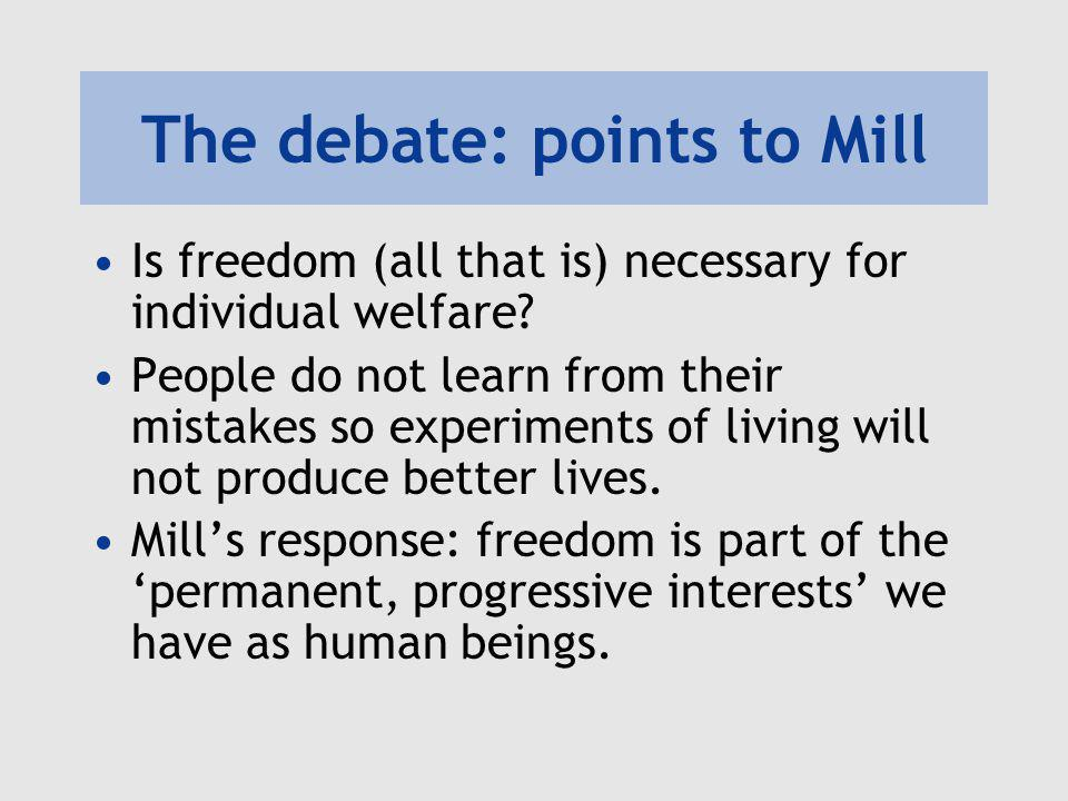 The debate: points to Mill