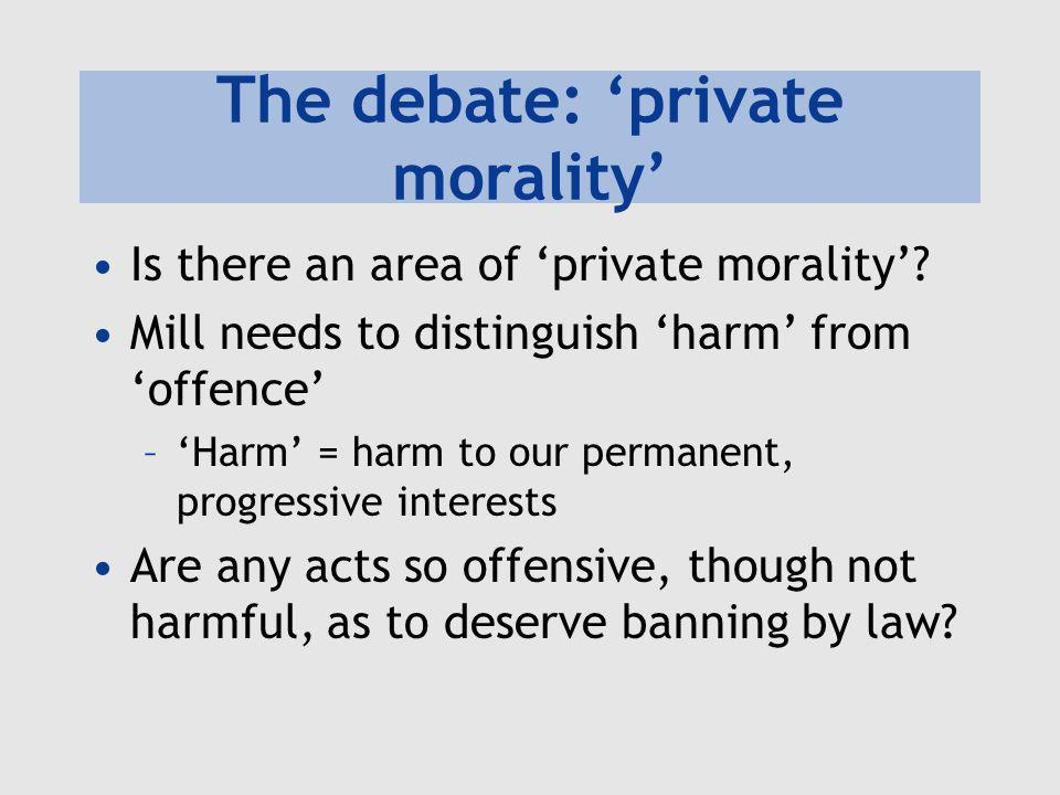 The debate: 'private morality'
