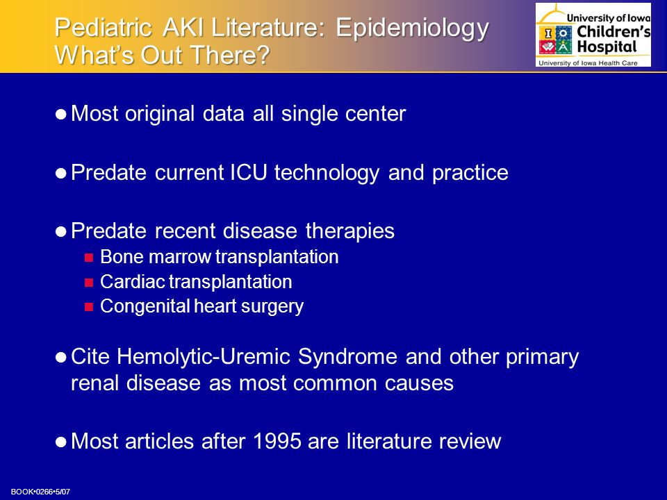 Pediatric AKI Literature: Epidemiology What's Out There