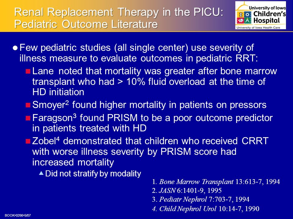Renal Replacement Therapy in the PICU: Pediatric Outcome Literature