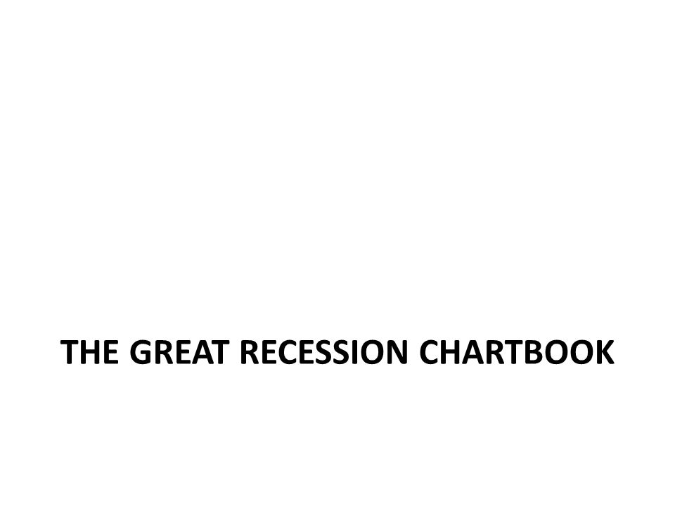 The great recession chartbook