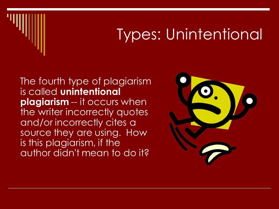 Types: Unintentional