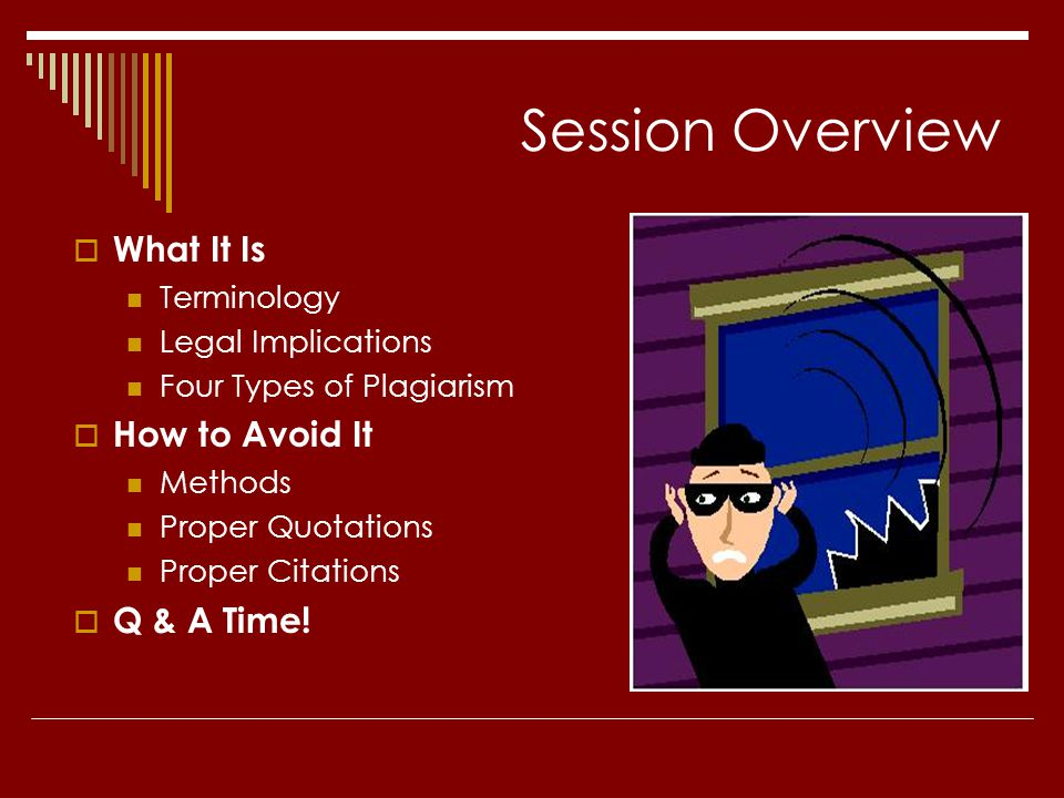 Session Overview What It Is How to Avoid It Q & A Time! Terminology