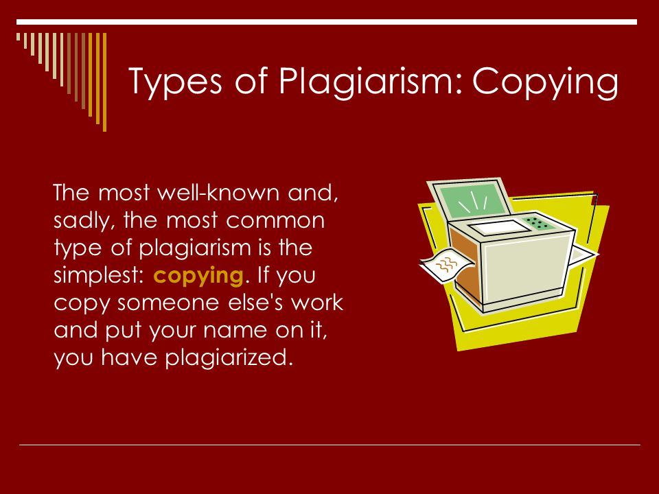 Types of Plagiarism: Copying