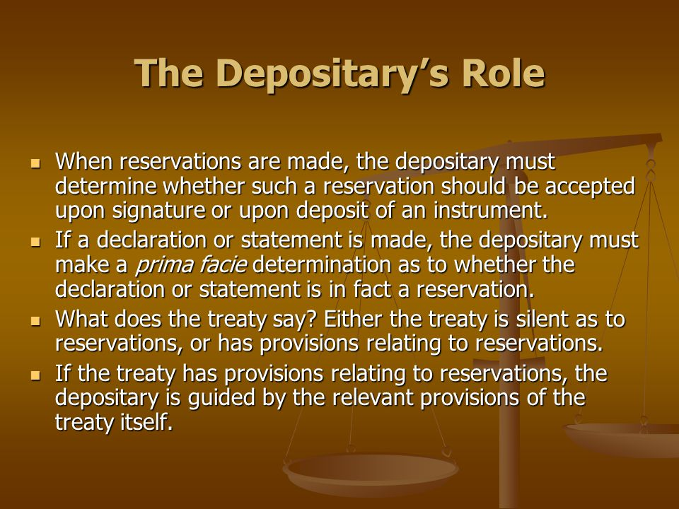 The Depositary's Role