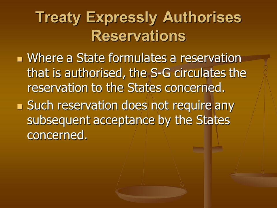 Treaty Expressly Authorises Reservations