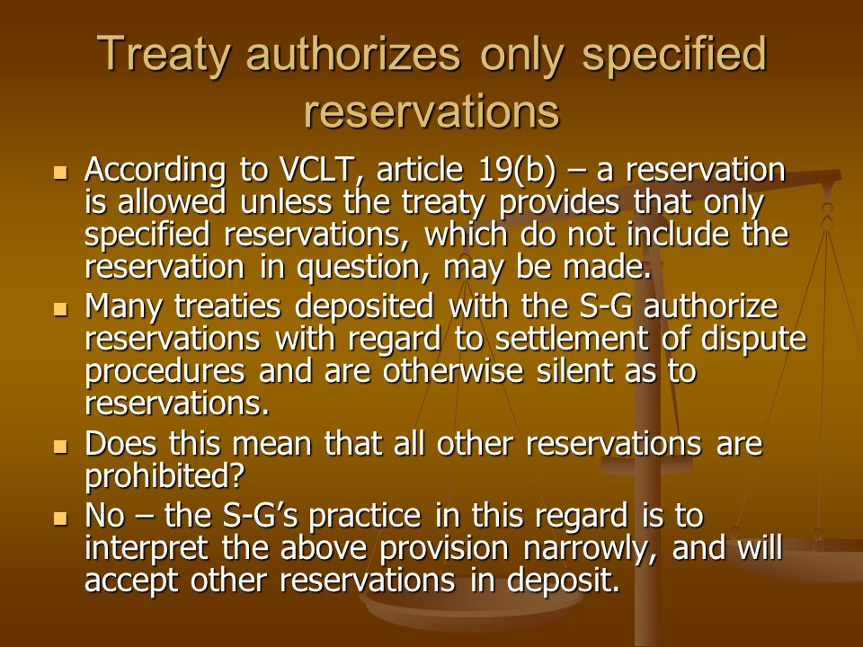 Treaty authorizes only specified reservations