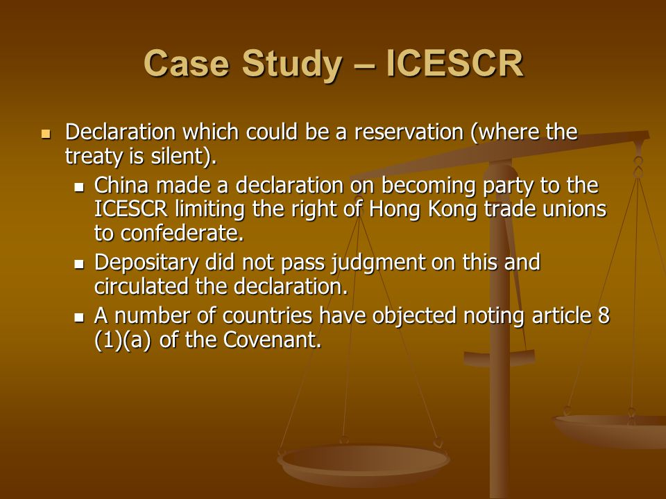 Case Study – ICESCR Declaration which could be a reservation (where the treaty is silent).