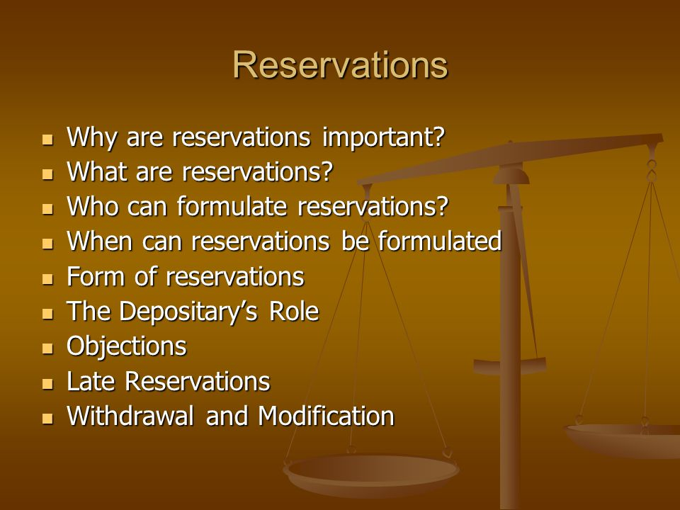 Reservations Why are reservations important What are reservations