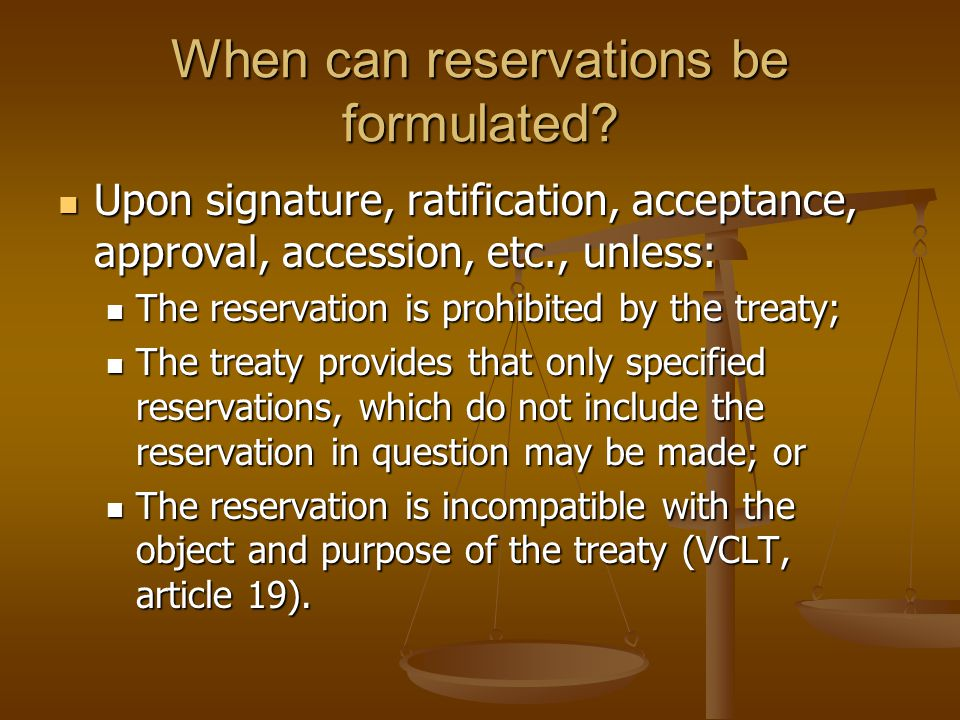 When can reservations be formulated