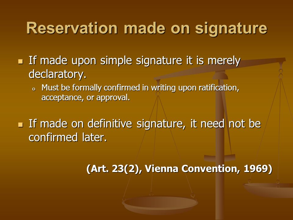 Reservation made on signature
