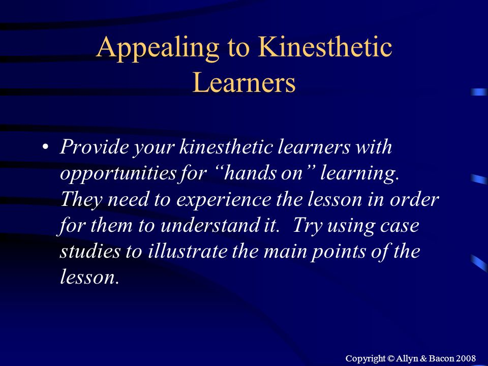 Appealing to Kinesthetic Learners