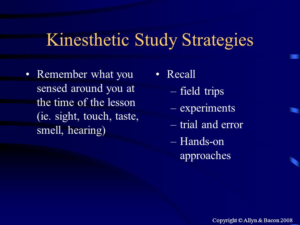 Kinesthetic Study Strategies