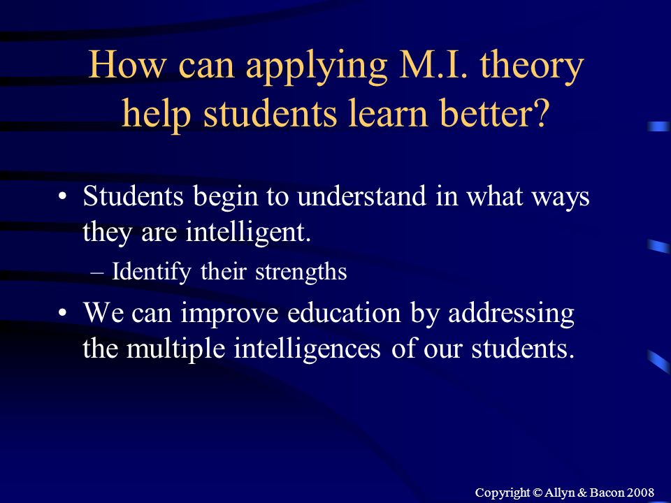 How can applying M.I. theory help students learn better