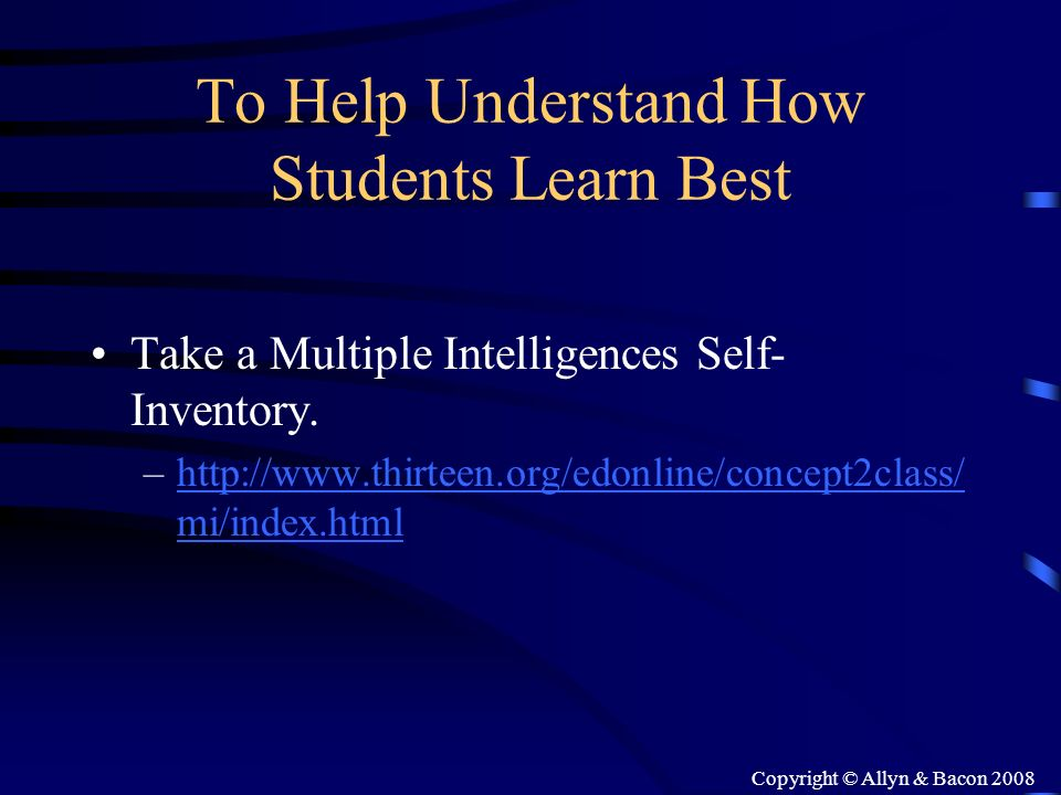 To Help Understand How Students Learn Best