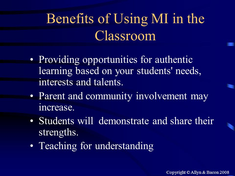 Benefits of Using MI in the Classroom