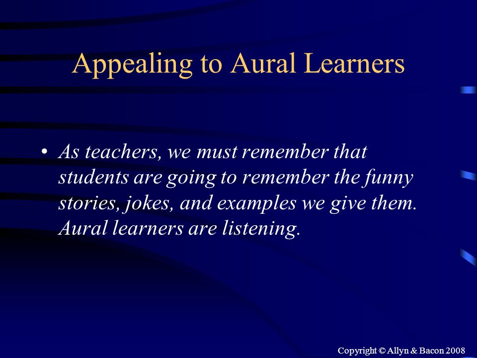Appealing to Aural Learners