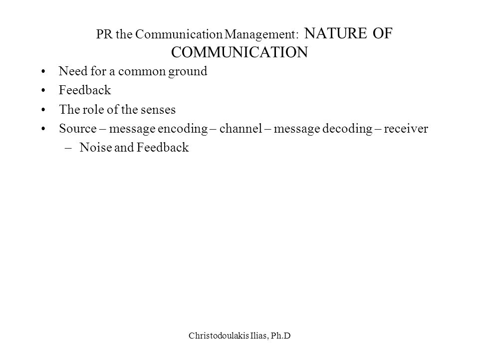 PR the Communication Management: NATURE OF COMMUNICATION