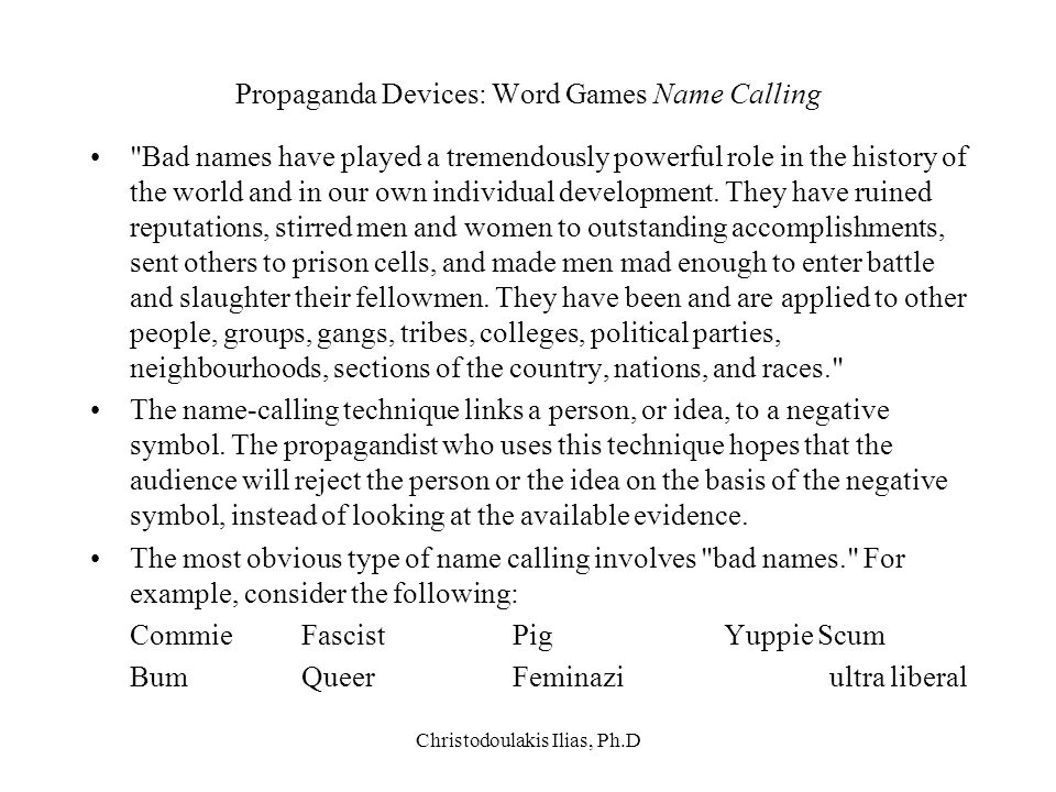 Propaganda Devices: Word Games Name Calling