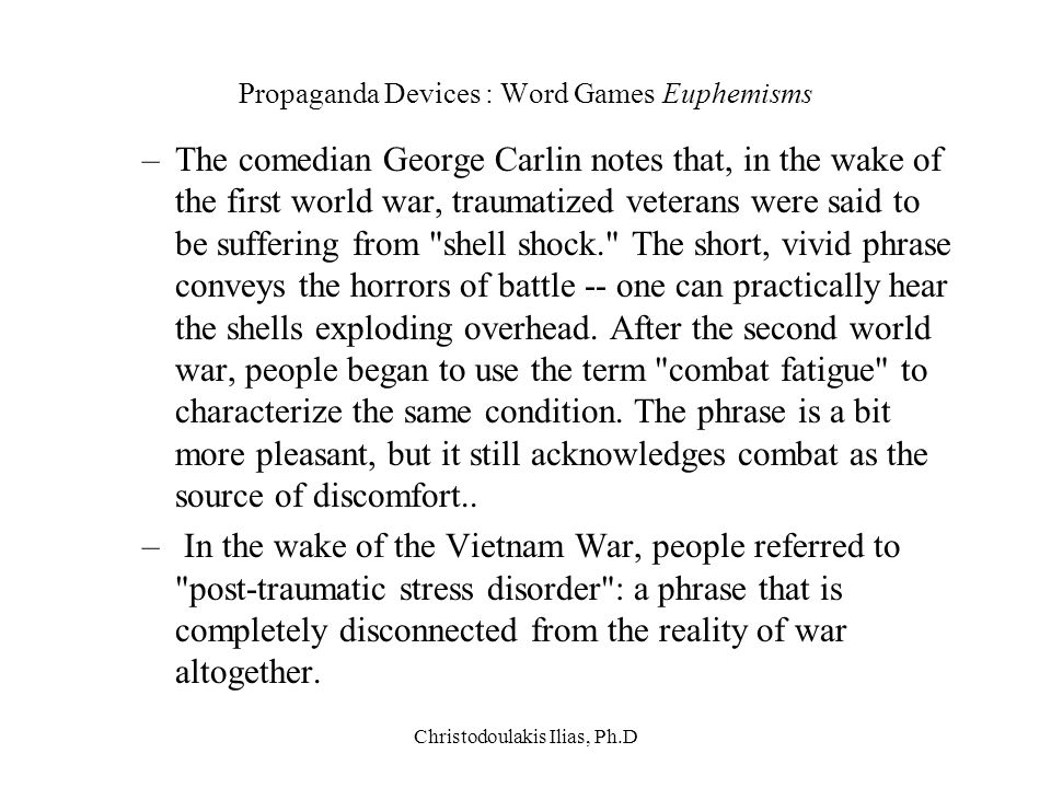 Propaganda Devices : Word Games Euphemisms