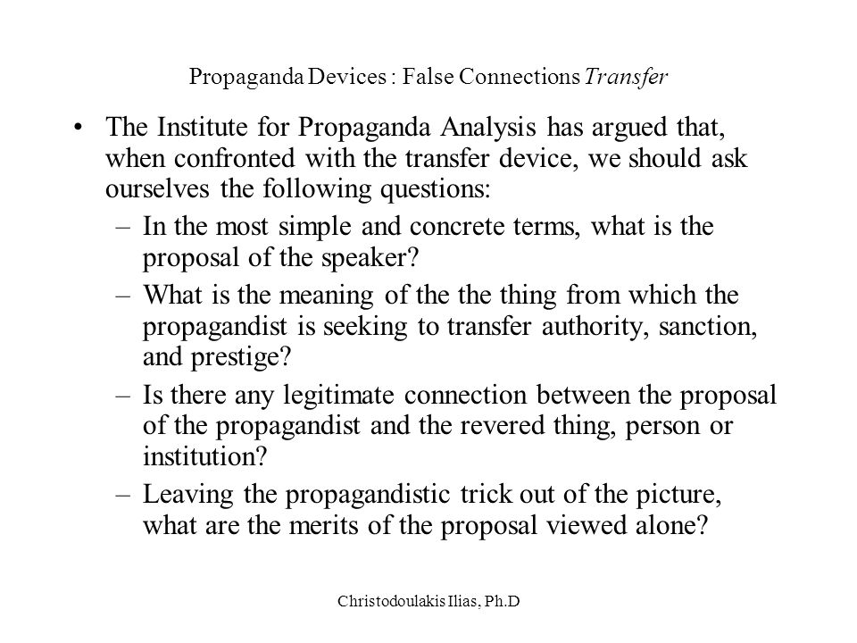 Propaganda Devices : False Connections Transfer