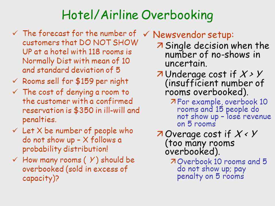 Hotel/Airline Overbooking