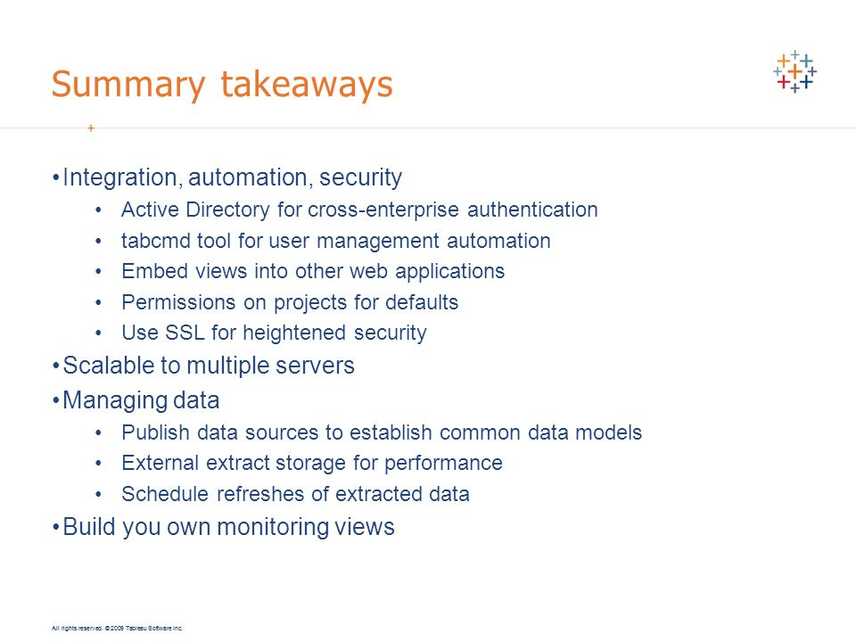 Summary takeaways Integration, automation, security