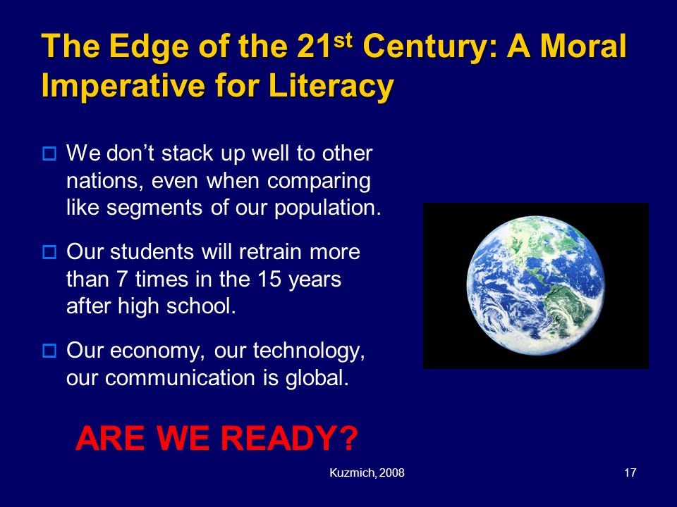 The Edge of the 21st Century: A Moral Imperative for Literacy