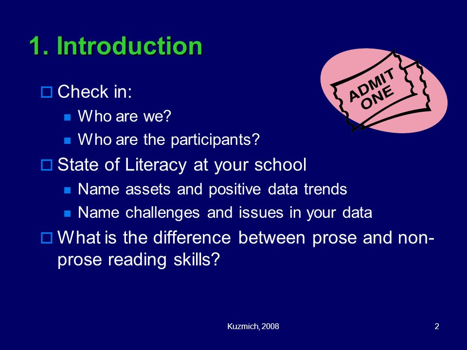 1. Introduction Check in: State of Literacy at your school