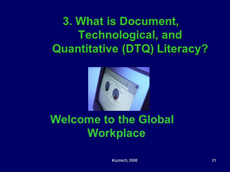 3. What is Document, Technological, and Quantitative (DTQ) Literacy